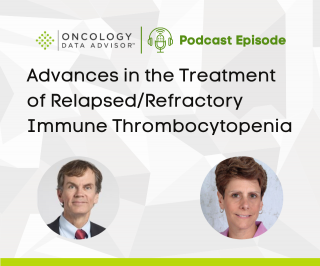 Advances in the Treatment of Relapsed/Refractory Immune Thrombocytopenia With Keith McCrae, MD, and Phyllis McKiernan, APN, MSN, OCN®