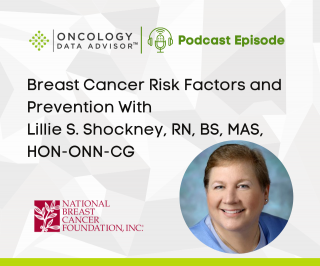 Breast Cancer Risk Factors and Prevention With Lillie Shockney, RN, BS, MAS, HON-ONN-CG