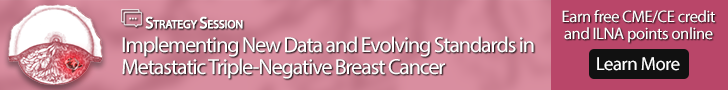 Free oncology CME / free oncology CNE / free oncology ILNA points online: metastatic triple-negative breast cancer